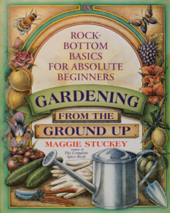 Gardening From the Ground Up