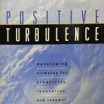 Gryskiewicz - Postiive Turbulence