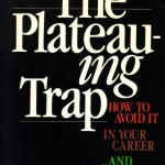 Bardwick - The Plateauing Trap